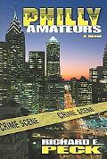 Philly Amateurs A Novel