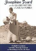 Josephine Foard and the Glazed Pottery of Laguna Pueblo