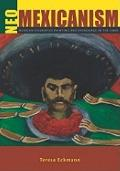 Neo-Mexicanism : Mexican Figurative Painting and Patronage in the 1980s