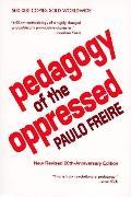 Pedagogy of the Oppressed-20th Anniv.ed
