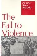 Fall to Violence Original Sin in Relational Theology