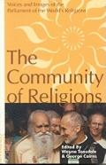 Community of Religions Voices and Images of the Parliament of the World's Religions