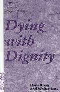 Dying With Dignity A Plea for Personal Responsibility