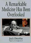 Remarkable Medicine Has Been Overlooked Including an Autobiography and the Clinical Section ...