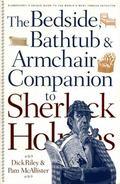 Bedside, Bathtub & Armchair Companion to Sherlock Holmes