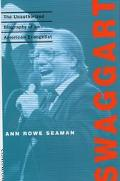 Swaggart The Unauthorized Biography of an American Evangelist