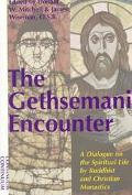 Gethsemani Encounter A Dialogue on the Spiritual Life by Buddhist and Christian Monastics