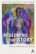 Redeeming The Story Women, Suffering, And Christ