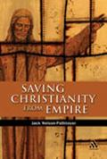 Saving Christianity From Empire