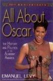All about Oscar?: The History and Politics of the Academy Awards?