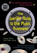 Guerilla Guide to the Music Business