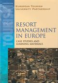 Resort Management in Europe Case Studies and Learning Materials