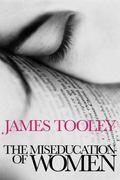 Miseducation of Women - James Tooley - Paperback