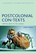 Postcolonial Con-Texts Writing Back to the Canon