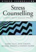 Stress Counselling A Rational Emotive Behaviour Approach