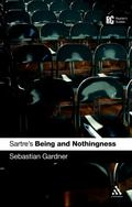 Sartre's 'being and Nothingness' A Reader's Guide