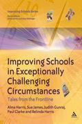 Improving Schools in Exceptionally Challenging Contexts Tales from the frontline