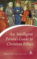 Intelligent Person's Guide to Christian Ethics