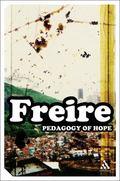 Pedagogy Of Hope Reliving Pedagogy Of The Oppressed