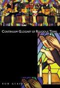 Continuum Glossary Of Religious Terms (Continuum Collection)