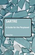 Sartre A Guide for the Perplexed