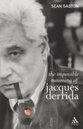 Impossible Mourning of Jacques Derrida