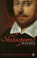 Shakespeare and Politics A Contextual Introduction