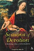 Seasons of Devotion 365 Bible Readings And Prayers to Guide You Through the Year