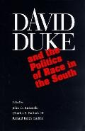 David Duke and the Politics of Race in the South