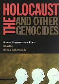 Holocaust and Other Genocides History, Representation, Ethics