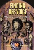 Finding Her Voice Women in Country Music, 1800-2000