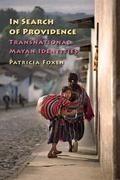 In Search of Providence Transnational Mayan Identities