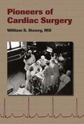Pioneers of Cardiac Surgery