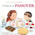 Touch Of Passover A Touch And Feel Book