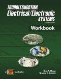 Trouble Shooting Electrical Electronics Systems (Workbook)