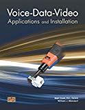 Voice-Data-Video: Applications and Installation