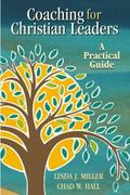 Coaching for Christian Leaders A Practical Guide