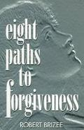 Eight Paths to Forgiveness