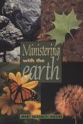 Ministering with the Earth