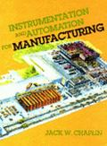 Instrumentation and Automation for Manufacturing