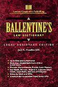 Ballentine's Law Dictionary Legal Assistant Edition