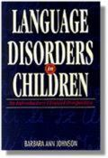 Language Disorders in Children: An Introductory Clinical Perspective