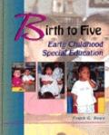 Birth to Five:early Childhood Spec.ed.