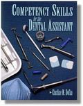 Competency Skills for the Dental Assistant