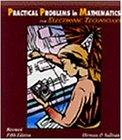 Practical Problems in Mathematics for Electronic Technicians