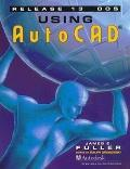 Using Autocad Release 13 for Dos/Book and Disk
