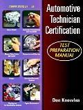 Automotive Technicians Certification Test Preparation Manual