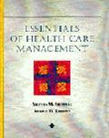 Essentials of Health Care Management