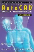 Illustrated Autocad Quick Reference Release 13 for Windows
