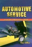 Automotive Service: Inspection, Maintenance, and Repair (Automotive Service: Inspection, Mai...